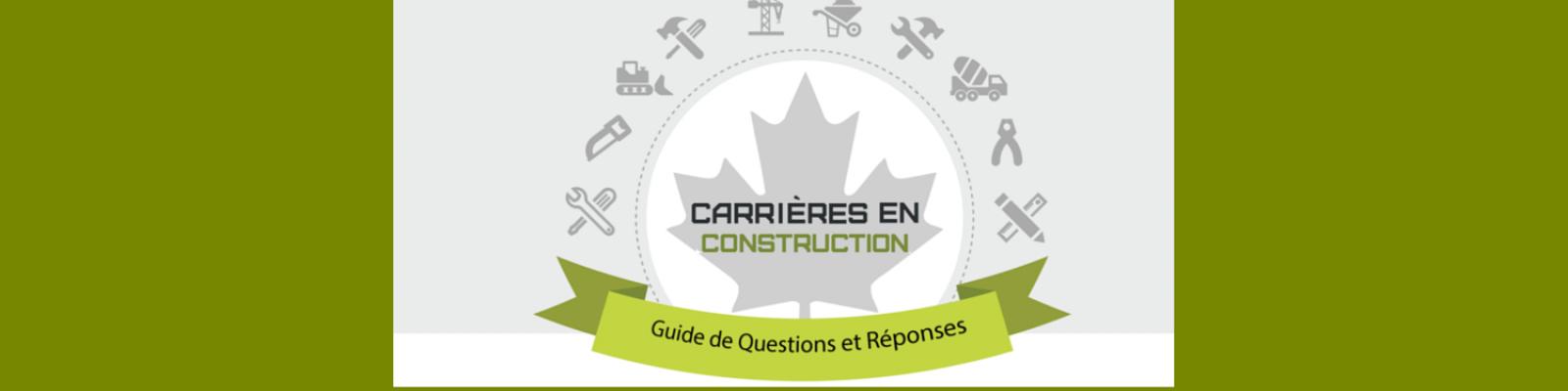 site web bannière Carrières en Construction Guide de Questions et Réponses - parents