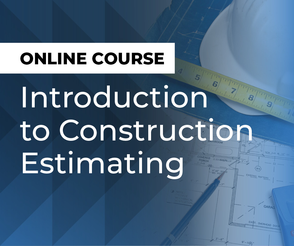 Introduction to Construction Estimating