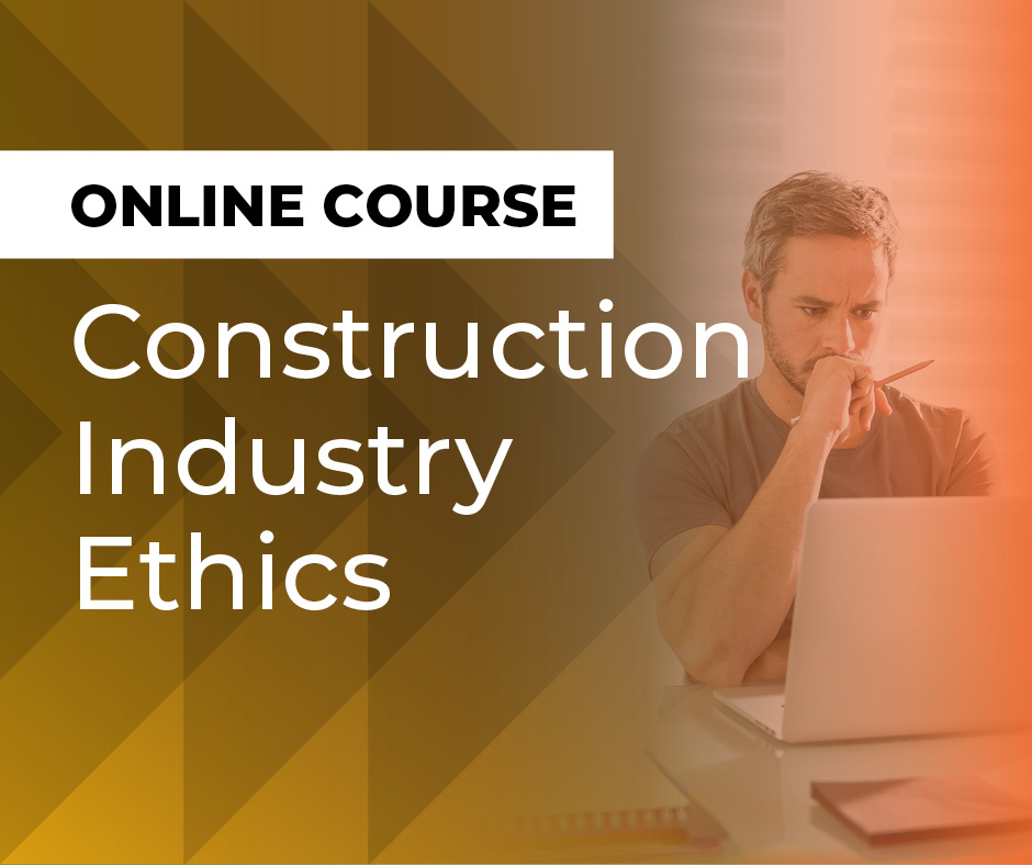 Construction Industry Ethics