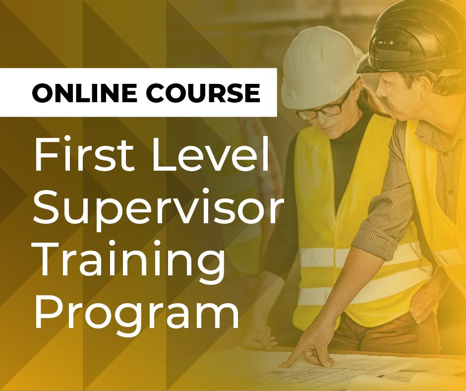 First Level Supervisor Training Program