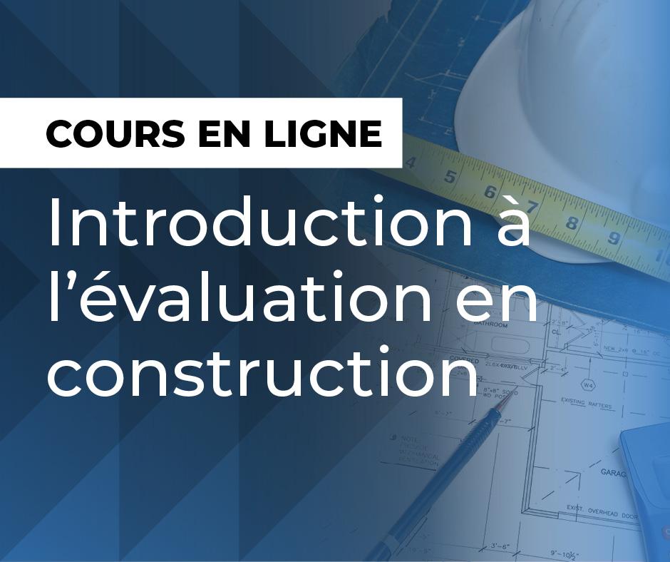Introduction à l'évaluation en construction