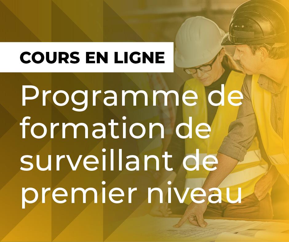 Programme de formation de surveillant de premier niveau