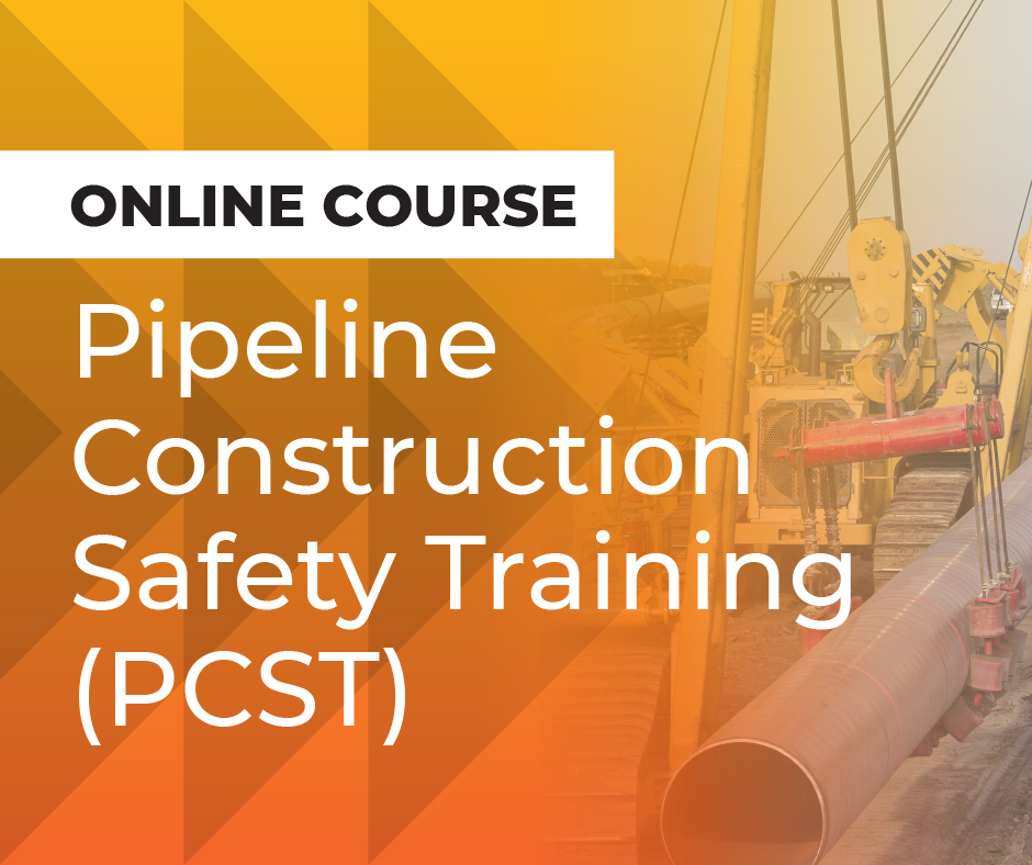 Pipeline Construction Safety Training online course